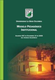 Modelo pedagogico - Universidad La Gran Colombia