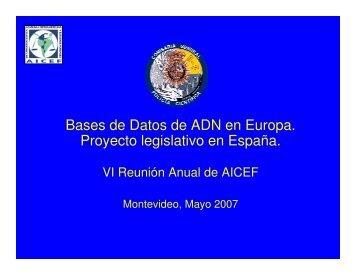 Bases de Datos de ADN en Europa. Proyecto legislativo en España.