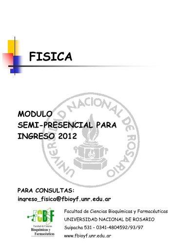 FISICA - Facultad de Ciencias Bioquímicas y Farmacéuticas - UNR ...