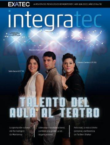 Edición 98 Abril - Junio 2013. - Exatec - Tecnológico de Monterrey