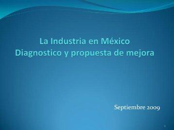La Industria en México Diagnostico y propuesta de mejora