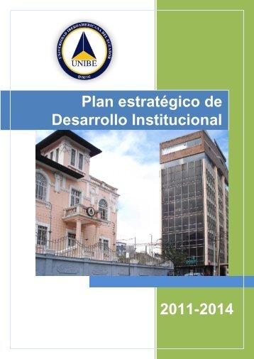 Plan estratégico de Desarrollo Institucional 2011-2014 - UNIBE ...