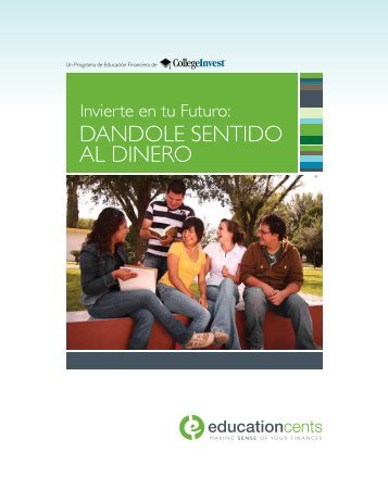 DANDOLE SENTIDO AL DINERO - Education Cents