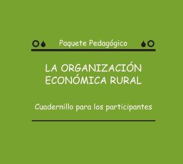 la organización económica rural - Comisión Nacional para el ...