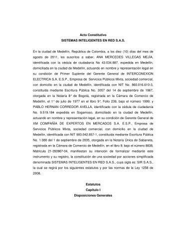 Acto Constitutivo SISTEMAS INTELIGENTES EN RED S.A.S. ... - XM