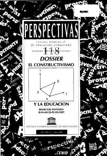 El Constructivismo y la educación; Prospects ... - unesdoc - Unesco