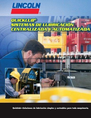 quicklub® sistemas de lubricación centralizada - Lincoln Industrial