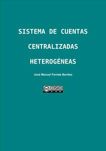 SISTEMA DE CUENTAS CENTRALIZADAS HETEROGÉNEAS