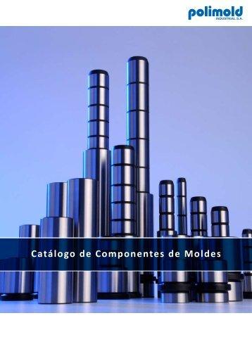 Catálogo de Componentes de Moldes - POLIMOLD Industrial S/A