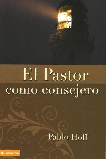 El Pastor como consejero -Pablo Hoff - Inicio