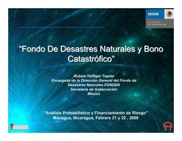 """""""Fondo De Desastres Naturales y Bono Catastrófico"""""""