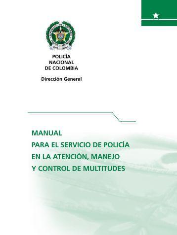 Manual para el servicio de Policía en la atención, manejo y control ...