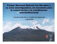 Parque Nacional Natural Los Nevados y su zona amortiguadora, un ...
