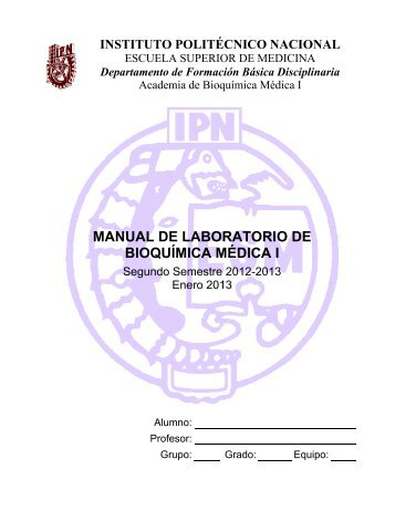 MANUAL DE LABORATORIO DE BIOQUÍMICA MÉDICA I