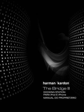 The Bridge III - Harman Kardon shop