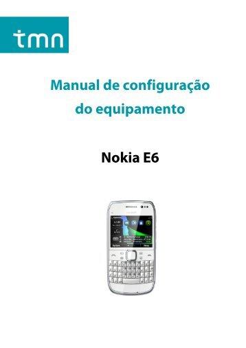 Manual de configuração do equipamento Nokia E6 - Tmn