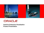 AutoVue Enterprise Visualization Product Presentation - Oracle