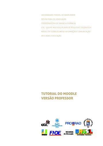 TUTORIAL DO MOODLE VERSÃO PROFESSOR - UFSM