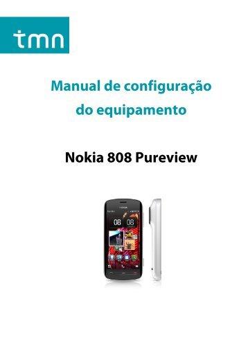Manual de configuração do equipamento Nokia 808 Pureview - Tmn