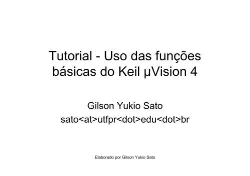 Tutorial - Uso das funções básicas do Keil µVision 4 - UTFPR