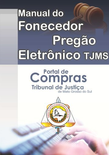 Manual Pregão Eletrônico - Tribunal de Justiça de Mato Grosso do Sul