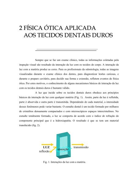 2 FÍSICA ÓTICA APLICADA AOS TECIDOS DENTAIS DUROS - CCS