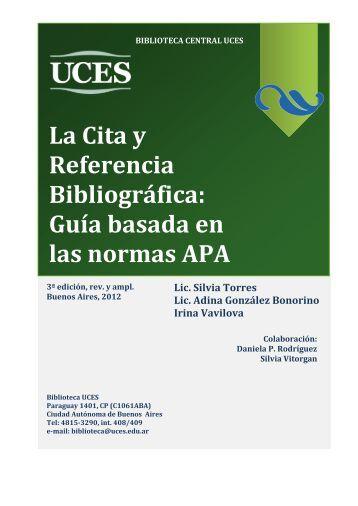 La Cita y Referencia Bibliográfica: Guía basada en las ... - UCES