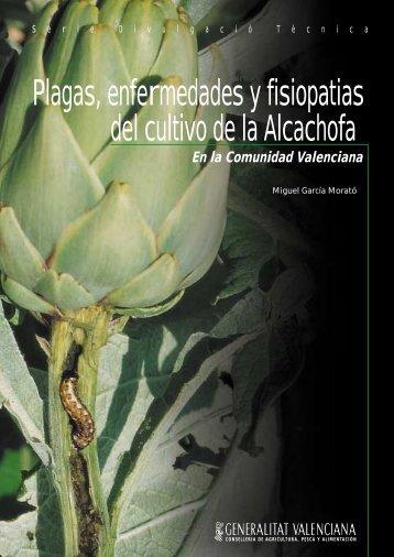 Plagas, enfermedades y fisiopatias del cultivo de la Alcachofa - IVIA