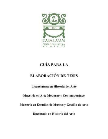 GUÍA PARA LA ELABORACIÓN DE TESIS - Casa Lamm