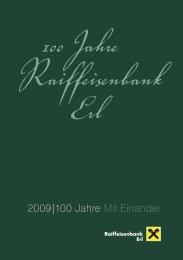 2009|100 Jahre Mit.Einander - Raiffeisen