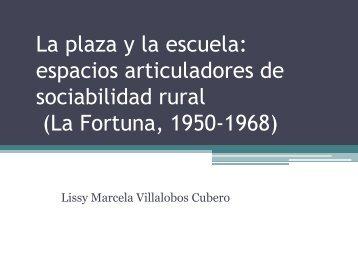 La plaza y la escuela: espacios articuladores de sociabilidad rural ...