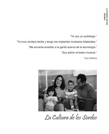 La Cultura de los Sordos - Choices for Parents