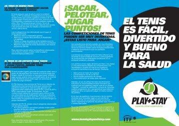 EL TENIS ES FACIL, DIVERTIDO Y BUENO PARA LA ... - Play+Stay