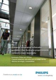 Ambientes corporativos sofisticados, agradables y bien ... - Philips