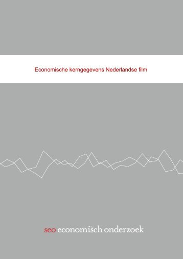 SEO-rapport 2012-74 Economische  kerngegevens Nederlandse      film