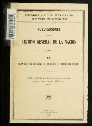 Correspondencia y diario militar de Don Agustín de Iturbide