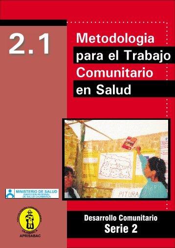 2.1 Metodología para el Trabajo Comunitario en Salud