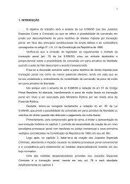 1. INTRODUÇÃO O objetivo do trabalho será a analise da Lei 9.099 ...
