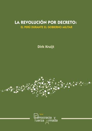 La Revolución por Decreto - IDL Defensa y Reforma Militar
