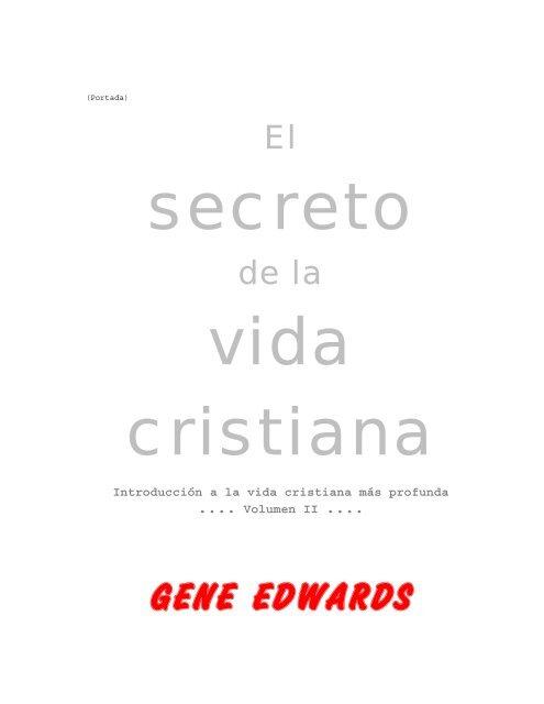 GENE EDWARDS - Centro de Estudio Bíblico para la Edificación