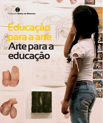 Arte e Educação - Fundação Bienal do Mercosul