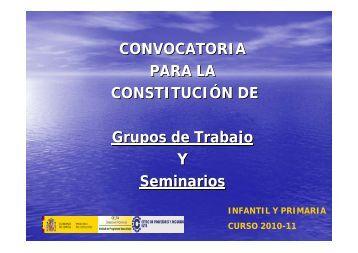 CONVOCATORIA PARA LA CONSTITUCIÓN DE Grupos de Trabajo ...