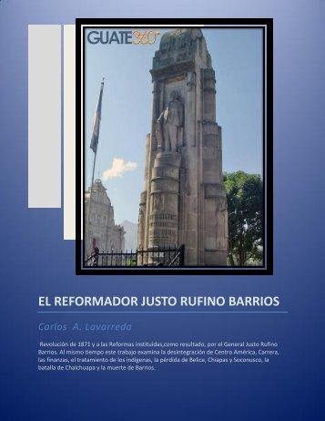 EL REFORMADOR JUSTO RUFINO BARRIOS