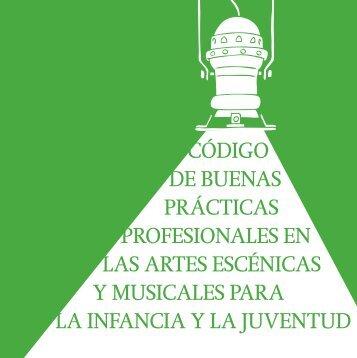 CÓDIGO DE BUENAS PRÁCTICAS PROFESIONALES EN LAS ART
