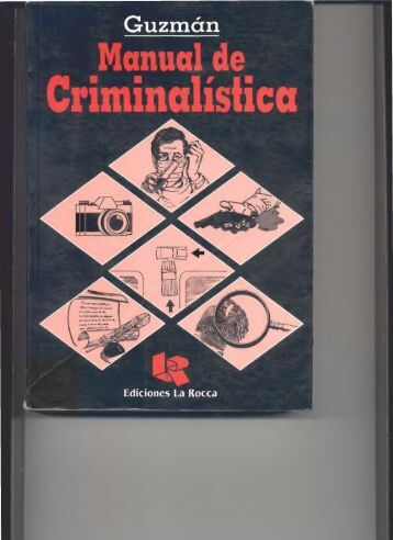 MANUAL DE CRIMINALISTICA.pdf - Justicia Forense