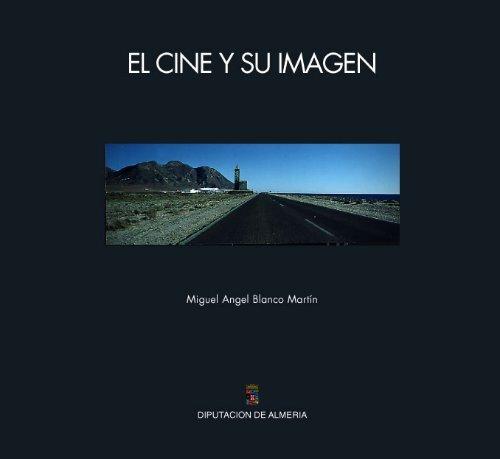 El Cine Y Su Imagen Pdf Diputación Provincial De Almería