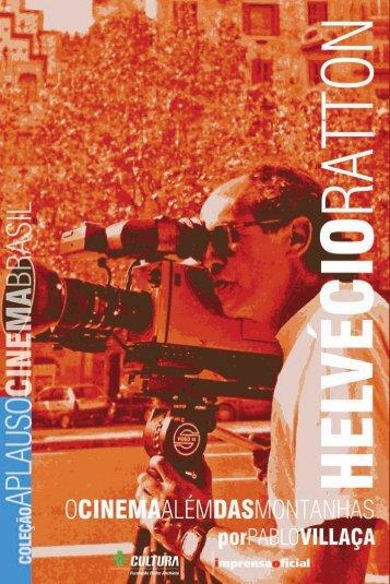 Helvécio Ratton : o cinema além das montanhas - Universia Brasil