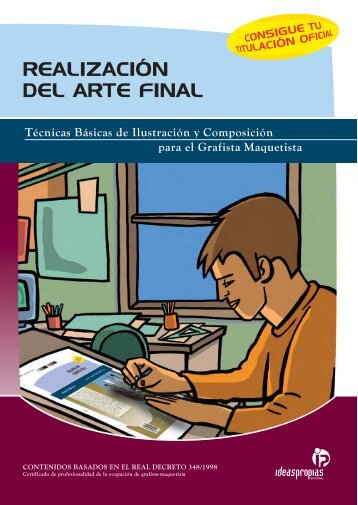 REALIZACIÓN DEL ARTE FINAL - Ideaspropias Editorial