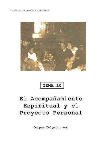 El Acompañamiento Espiritual y el Proyecto Personal - Juventudes ...