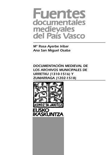 Documentación medieval de los Archivos Municipales de Urretxu ...
